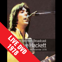 Steve Hackett - The Bremen Broadcast - Live 1978 DVD - Click here to order