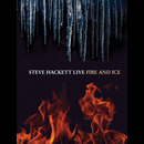 Steve Hackett - Fire and Ice Live DVD