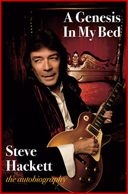 Steve Hackett autobiography - A Genesis In My Bed