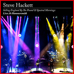 Steve Hackett Genesis Revisited Selling England By The Pound and Spectral Mornings: Live At Hammersmith Blu-Ray - DVD - 2CD