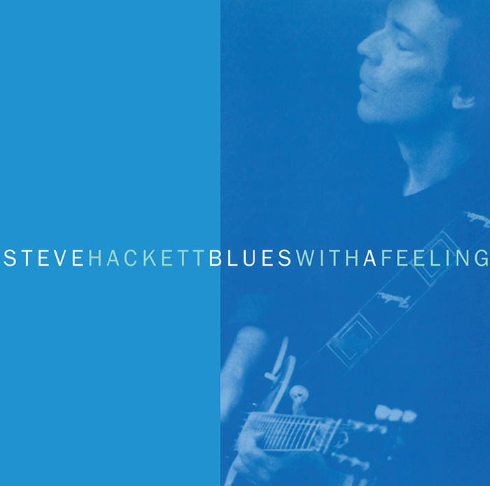 Steve Hackett - Blues With A Feeling remastered