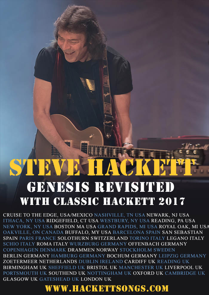 Steve Hackett - Genesis Revisited with Hackett Classics - 2017 tour dates